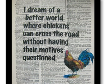 Chicken Crossing the Road Quote- Chicken Motives Mixed Media art print on 8x10 Vintage Dictionary page, Dictionary art, Dictionary print