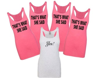 That's What She Said Tank Top, Bridesmaid Tank Tops, Bridesmaid Shirts, Bridesmaid Proposal, Will You Be My Bridesmaid, Bride Tank Tops