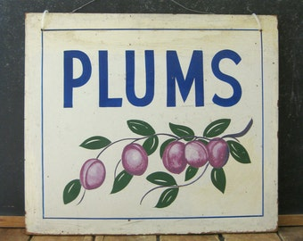Antique Painted Sign, Plums Sign, Vintage Produce Sign, Farm Stand, AAFA, Hand Painted Sign, Weiler Fruit Farm, Dayton, OH