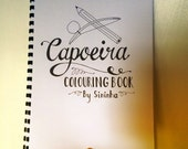 Capoeira Colouring Book by Prof. Sininha