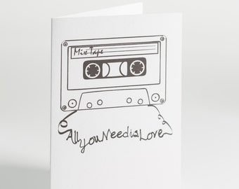 All you need is love Mix Tape valentines wedding anniversary Card white