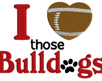 Football embroidery design, I love those bulldogs design, 3 sizes, machine embroidery, sports embroidery design,instant download, uga