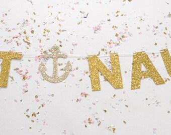 Get Nauti Glitter Banner : Nautical/Pirate Bachelorette Party