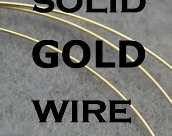 14k 22 gauge of Solid yellow gold round wire  6 inches