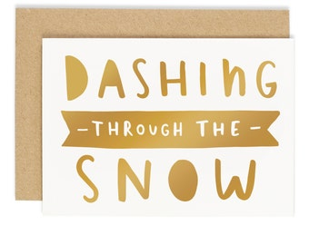 Dashing Through the Snow Christmas Card - Gold foil card - Holiday Card - CC96