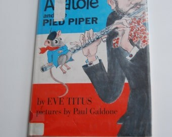 Vintage Children's Book, Anatole and the Pied Piper