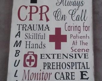 EMT- Paramedic -  Primitve Wood Sign