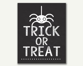 Halloween Print - Instant Download - Trick or Treat - 8x10 - 16x20