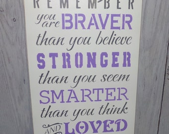 Always Remember You Are Braver Than You Believe, Lilac Bedroom, Lilac Nursery, Lavender Bedroom, Lilac Nursery Decor, Nursery Sign