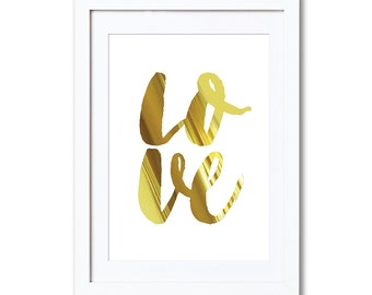 "LOVE, real foil print, A4 8x10"" A3 or 11x14"", printed"