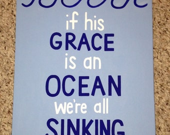 If His Grace is an Ocean