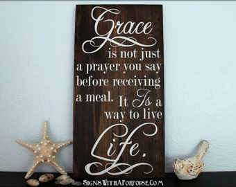 Grace is a Way to Live Life Bible Verse Scripture Hand Painted and Stained Wood Sign, Typography Word Art, Vintage Style, Shabby