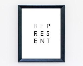 Be Present Print