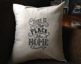 Embroidered Pillow Covers - Inspirational Quotes - 18x18 - There is no place like home