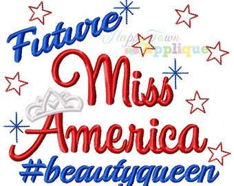 Future Miss America Machine Embroidery Design