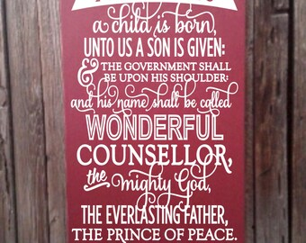 For Unto Us a Child is Born Isaiah 9:6 Christian Christmas Decor Sign Wood Sign Holiday Decoration Holiday Bible Verse Wall Decor Sign