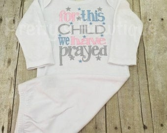 For This Child I Have Prayed, For This Child We Have Prayed, Newborn Gown, Going Home Outfit, Baby Shower Gift