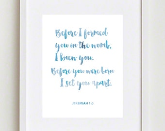 Printable Christian Art; Before I Formed You in the Womb, I knew You - Jeremiah 1:5; baby boy nursery art