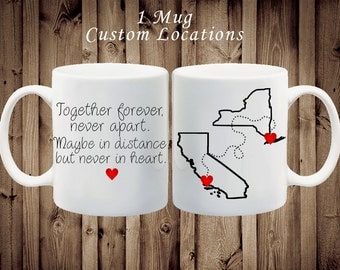 Best Friend Mug. Long Distance Relationship. Together forever, never apart. Maybe in distance, but never in heart.