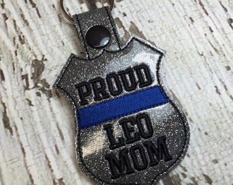 PROUD LEO Mom- POLICE - Cop - Law Enforcement - In The Hoop - Snap/Rivet Key Fob - Digital Embroidery Design