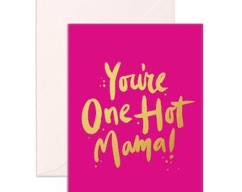 One Hot Mama Greeting Card