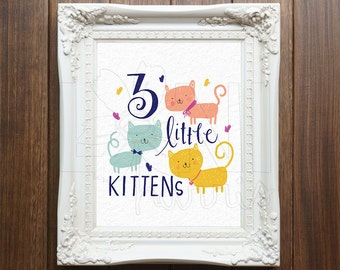 Nursery Wall Art Printable, Instant Download File, 3 Little Kittens Art, 8x10 home decor print