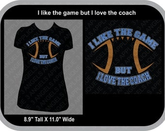 I Like The Game But I Love TheCOACH SVG Cutter Design INSTANT DOWNLOAD