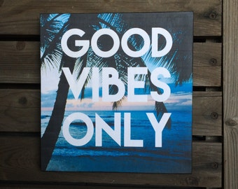 Wall Decor - Good Vibes Only