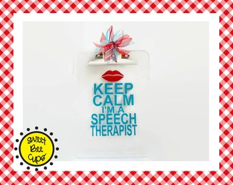 Keep Calm I'm a Speech Therapist Clipboard, slp Gift, Speech Language Pathologist, Speech Therapist Gift, Acrylic Clipboard