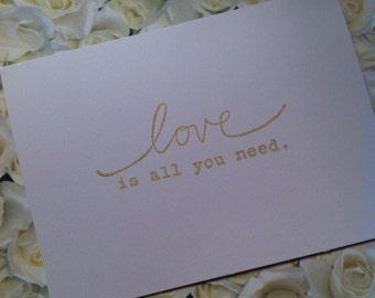 Set of 50 Wedding/Shower Thank You Cards with saying on front.....Love is all you need""