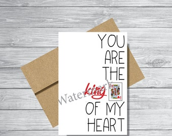 You are the King of My Heart Card - DIGITAL download