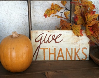 GIVE THANKS Hand Painted Wooden Sign for Fall Autumn Thanksgiving Decor