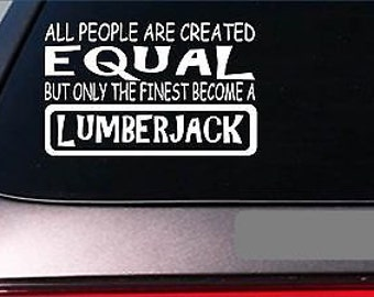 "Lumberjack Equal Sticker *G677* 8"" Vinyl Chainsaw Timber Wood Logger Logging"