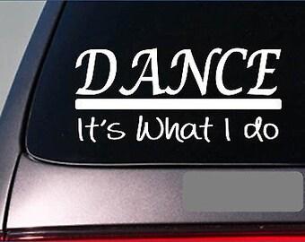 Dance Sticker Decal *E365* Dance Shoes Dancer Ballet Tap Crunk Robot