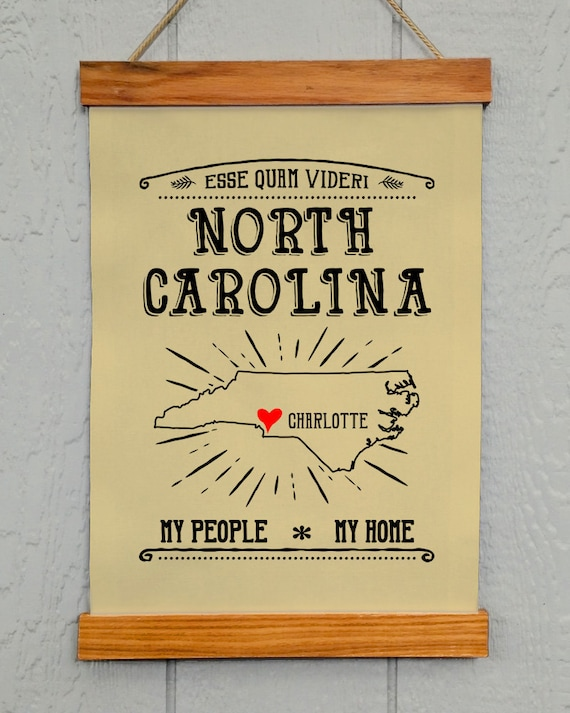 North Carolina Wall Decor Charlotte Nc My People My Home