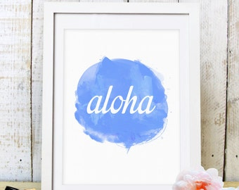 30% OFF SALE Aloha Wall Print, Aloha Art, Digital Prints, Home Decor, Printable Art, Watercolor, Blue Print, Blue, Aloha Prints