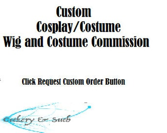 Custom Cosplay/Costume Wig Commission - Do Not Buy Listing!