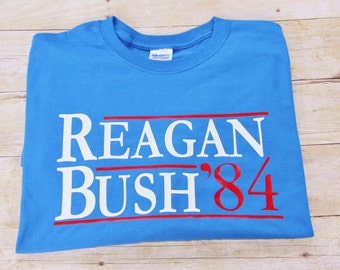 Reagan Bush 84 Political Tee Personalized Republican Party Election 2016 GOP Ronald Reagan George Bush Tee Shirt POTUS tee President Tee