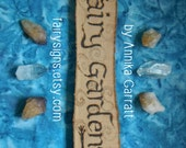 """Hand Made """"Fairy Garden"""" Wooden Sign - Natural Pyrography Rustic Faerie Magical Fairytale Enchanted Witchy Faery Decor"""