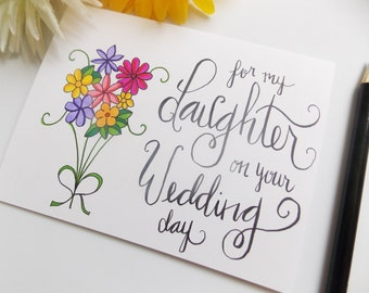 For My Daughter on your Wedding Day - Wedding Card for Daughter - Card for Daughter - Card for Bride - Wedding Gift for Bride - Handmade