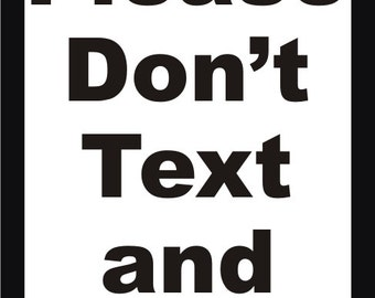Please Don't Text and Drive Decal
