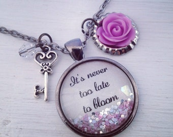 It's never too late to bloom inspirational rose sparkle necklace
