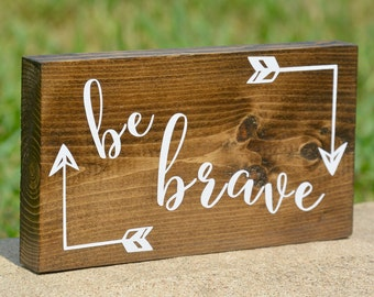 Be Brave mini block, mini wood block, desk decoration, shelf decoration, Be brave sign, Brave sign