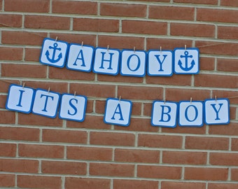 Nautical Baby Shower, Ahoy Its a Boy Banner, Nautical, Beach Themed Baby Shower, Beach Baby Shower, Baby Shower, Blue and White Baby Shower
