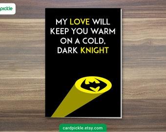 DOWNLOAD Printable Card - I Love You Card - Batman Card - Happy Anniversary - Happy Birthday - Valentines Card