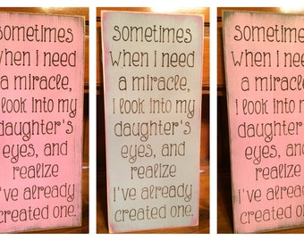 "Custom Carved Wooden Sign - ""Sometimes When I Need A Miracle ..."""