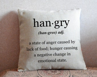 Hangry pillow cover, Custom quote Pillow case, decorative throw pillows, couch pillow case, linen pillows, home decor, 18x18 cushion cover