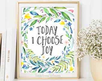 Today I choose joy print Positive Art Quote Print wall decor inspirational quotes nursery decor Kids Wall Art Motivational quote art  3-44