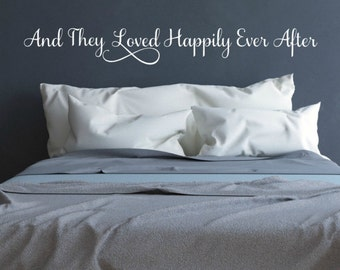 Romantic Bedroom Decor, And They Loved Happily Ever After, Above the Bed Wall Art, Wedding Gifts, Wedding Shower Gift, Bridal Shower Gift
