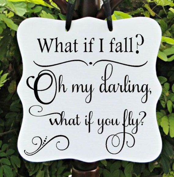 What If I Fall? Oh My Darling, What If You Fly, Inspirational Sign, Personal Decor, Motivational Sign, Farmhouse Sign